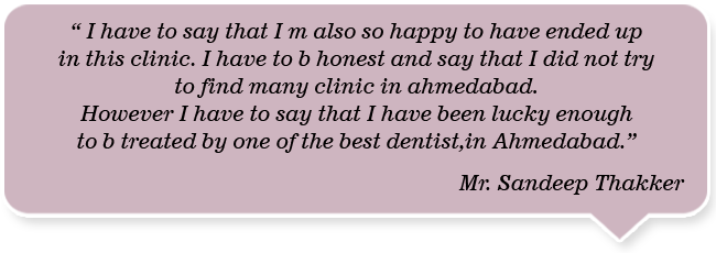 Dentist in Ahmedabad, Dental clinic in Ahmedabad